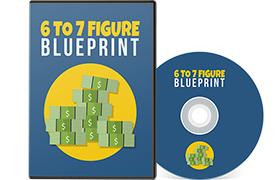 6 To 7 Figure Blueprint