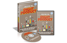 Creating The Right Product