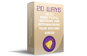 20 Ways To Get More People Watching and Recommending Your YouTube Videos