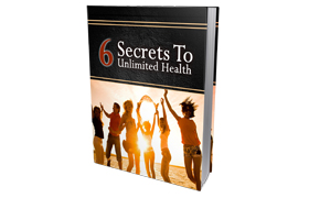 6 Ways To Unlimited Health