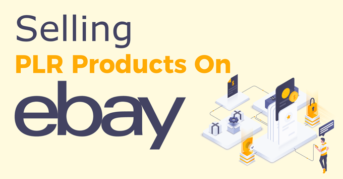 Selling PLR Products On Ebay