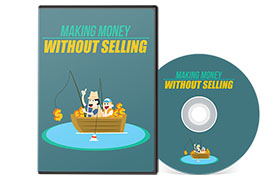 Making Money Without Selling