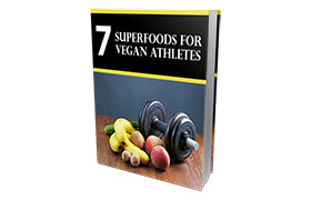 7 Superfoods For Vegan Athletes