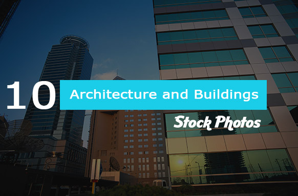 10 Architecture and Buildings HD Stock Photos