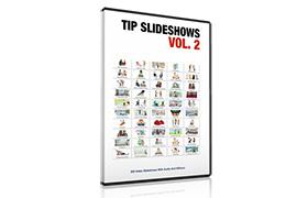 Tip Slideshows Volume 2