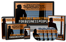 Internet Marketing For Business People Upgrade Package