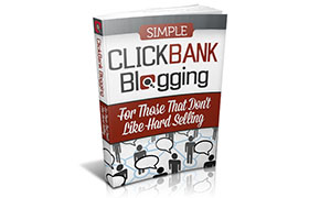Simple Clickbank Blogging