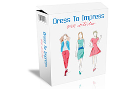 Dress To Impress PLR Articles
