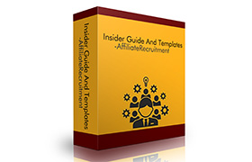 Insider Guide And Templates – Affiliate Recruitment