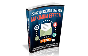 Using Email List For Maximum Effect