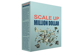 Scale Up Million Dollar
