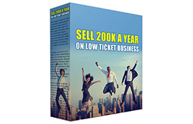 Sell 200K a Year On Low Ticket Business