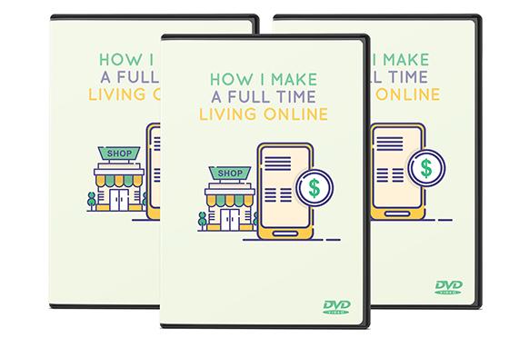 How I Make A Full Time Living Online