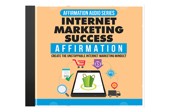 Internet Marketing Success Affirmation