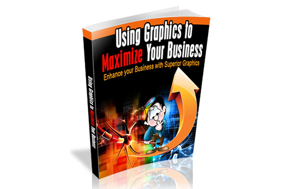 Using Graphics To Maximize Your Business