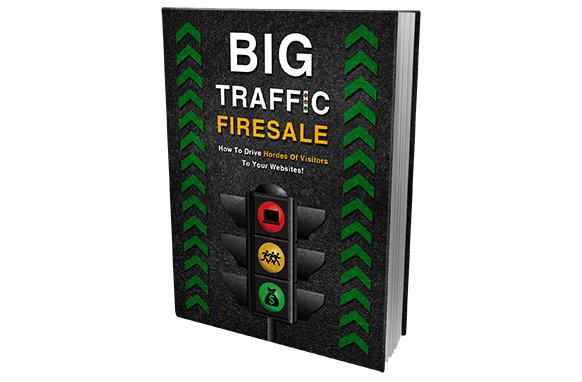 Big Traffic Firesale
