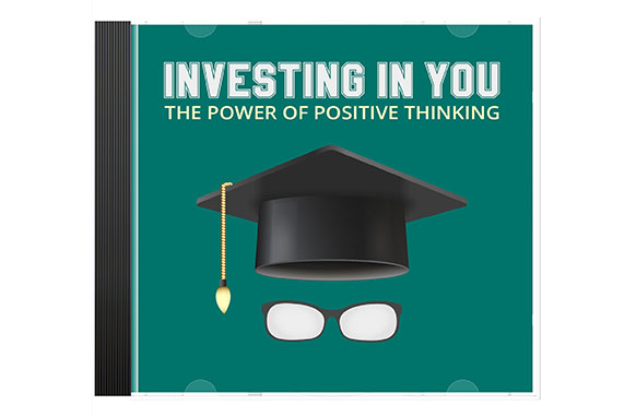 Investing In You The Power Of Positive Thinking