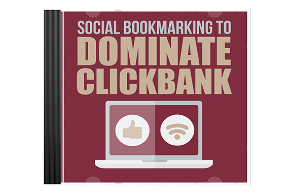 Social Bookmarking To Dominate ClickBank