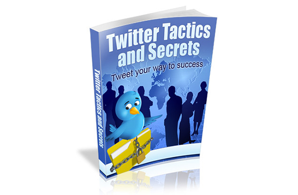Twitter Tactics and Secrets