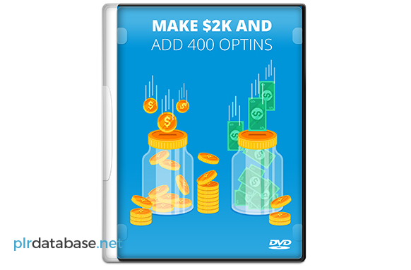 Make $2K And Add 400 Optins