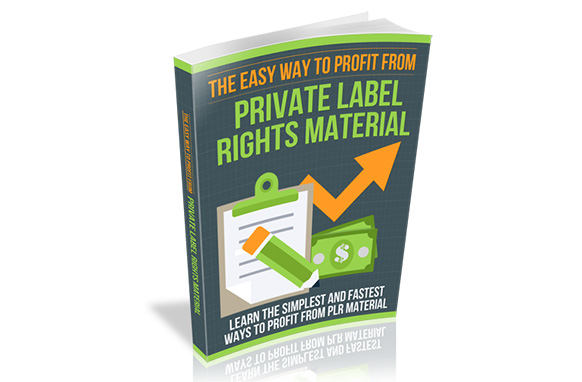 The Easy Way to Profit From Private Label Rights Material