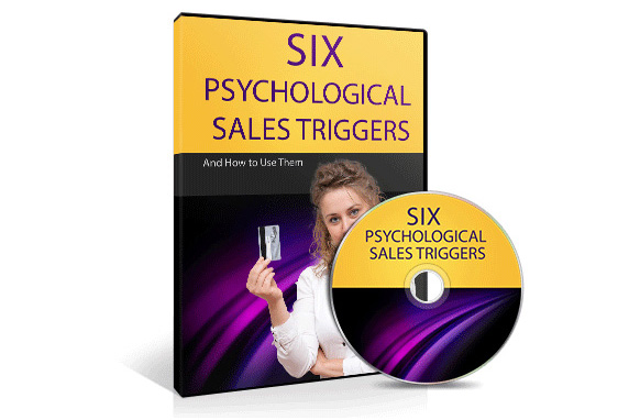 Six Psychological Sales Triggers