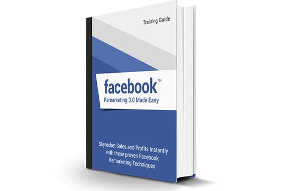 Facebook Remarketing 3.0 Made Easy