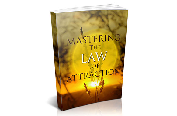 Mastering The Law Of Attraction