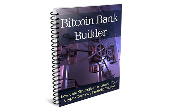 Bitcoin Bank Builder