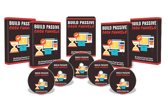 Build Passive Cash Funnels