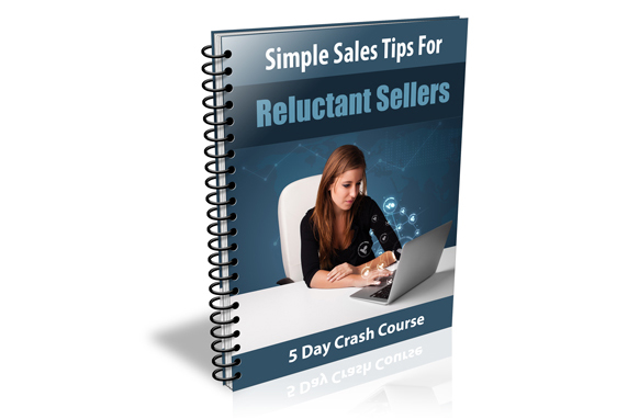 Simple Sales Tips For Reluctant Sellers