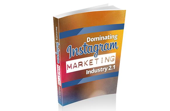 Dominating Instagram Marketing Industry 2.1