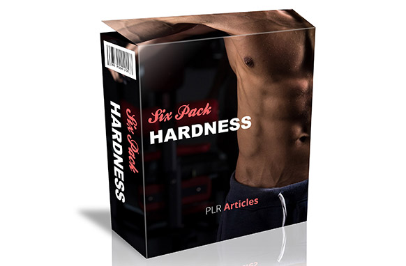 Six Pack Hardness PLR Articles