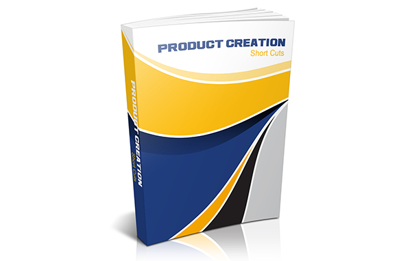 Product Creation Short Cuts