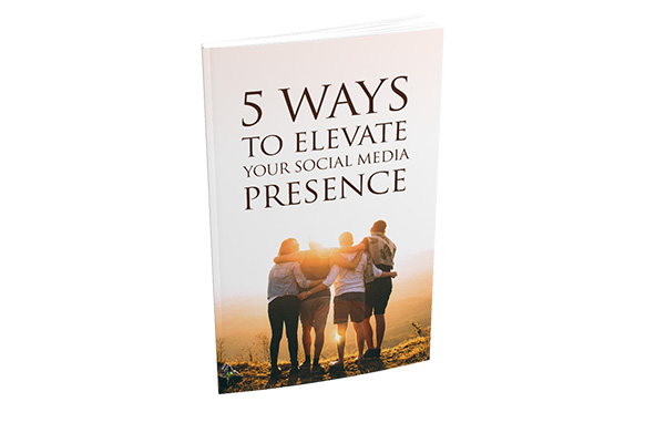 5 Ways To Elevate Your Social Media Presence