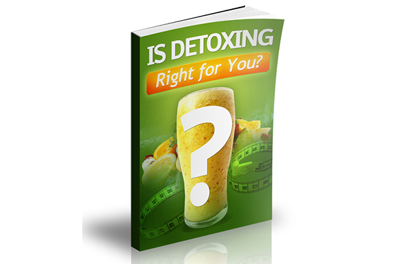 Is Detoxing Right For You