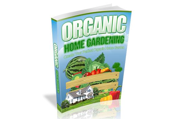 Organic Home Gardening