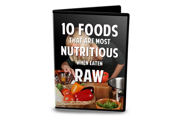 10 Foods That Are Most Nutritious When Eaten Raw
