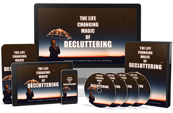 The Life Changing Magic Of Decluttering Upgrade Package