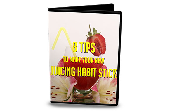 8 Tips To Make Your New Juicing Habit Stick