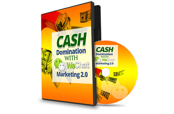 Cash Domination With WeChat Marketing 2.0