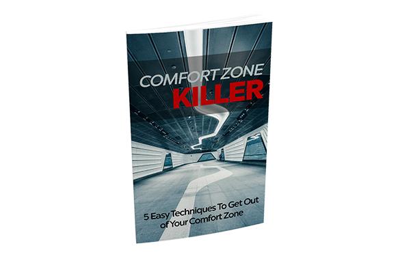 Comfort Zone Killer