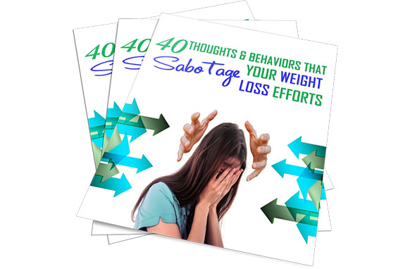 40 Thoughts and Behaviors That Sabotage Your Weight Loss Efforts