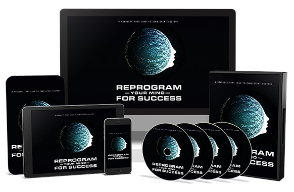 Reprogram Your Mind For Success Upgrade Package