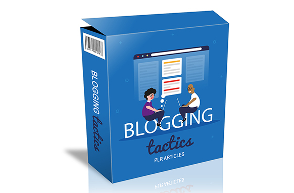 Blogging Tactics PLR Articles