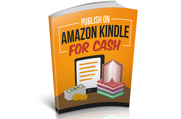 Publish On Amazon Kindle For Cash