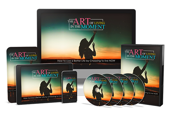 The Art Of Living In The Moment Upgrade Package
