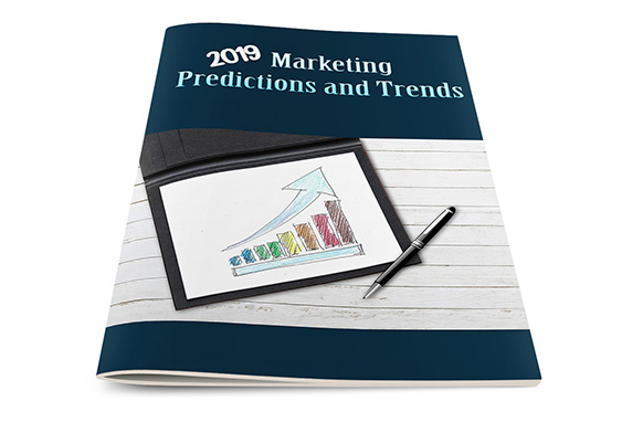 Marketing Predictions and Trends for 2019