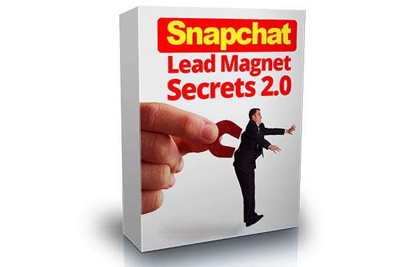 Snapchat Lead Magnet Secrets 2.0