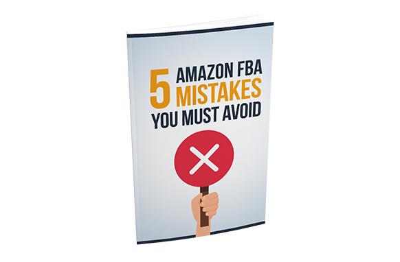 5 Amazon FBA Mistakes You Must Avoid